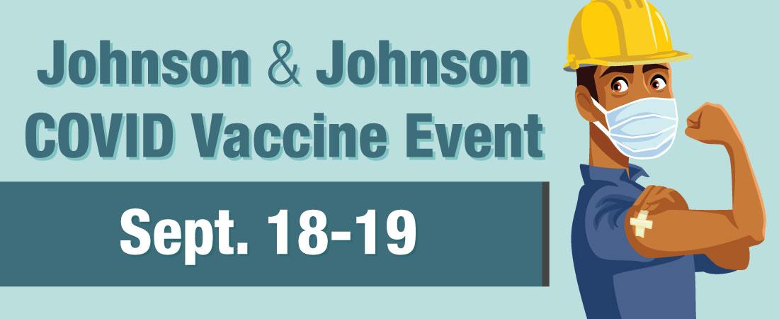 Johnson & Johnson COVID Vaccine Event Sept. 18-19 graphic